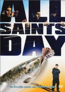 All Saints Day / All Saints Day