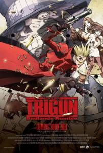 Триган: Переполох в Пустошах / Trigun: Badlands Rumble