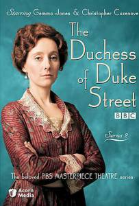 Герцогиня из Дьюк Стрит (сериал 1976 – 1977) / The Duchess of Duke Street