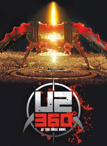 U2: 360 Degrees at the Rose Bowl (видео) / U2: 360 Degrees at the Rose Bowl (видео)