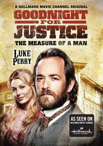 Goodnight for Justice: The Measure of a Man (ТВ) / Goodnight for Justice: The Measure of a Man (ТВ)