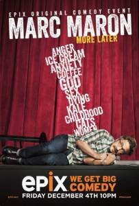 Marc Maron: More Later (ТВ) (2015)