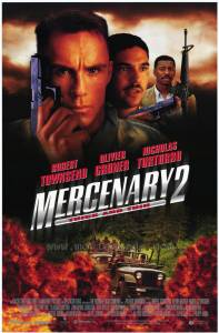Наемник 2 (ТВ) / Mercenary II: Thick & Thin