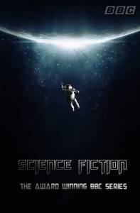 The Real History of Science Fiction (мини-сериал) (2014 (1 сезон))