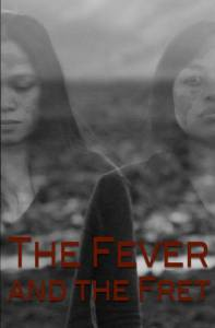 Соловей / The Fever and the Fret
