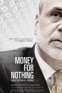 Деньги за бесценок / Money for Nothing: Inside the Federal Reserve