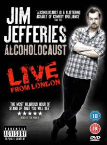 Джим Джефферис: Алкохолокост / Jim Jefferies Alcoholocaust