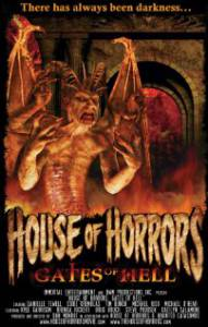 Дом ужасов: Врата ада / House of Horrors: Gates of Hell