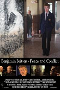 Бенджамин Бриттен: Мир и конфликт / Benjamin Britten: Peace and Conflict