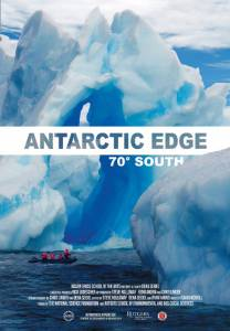 Antarctic Edge: 70° South / Antarctic Edge: 70° South