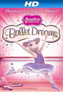 Angelina Ballerina: Ballet Dreams (видео) /