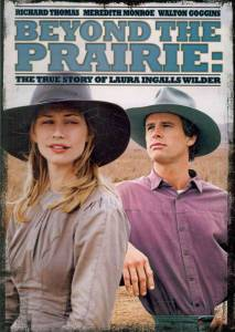 Далеко в прериях (ТВ) / Beyond the Prairie, Part 2: The True Story of Laura Ingalls Wilder