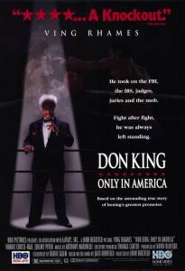 Дон Кинг: Только в Америке (ТВ) / Don King: Only in America