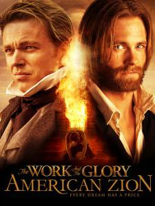 The Work and the Glory II: American Zion / The Work and the Glory II: American Zion