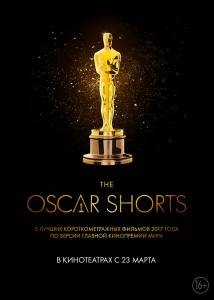 Oscar Shorts 2017: Фильмы / The Oscar Nominated Short Films 2017: Live Action