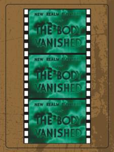 The Body Vanished / The Body Vanished