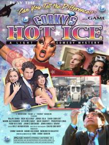 Corky's Hot Ice (видео) (2009)