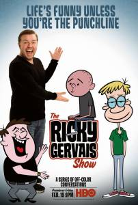 Шоу Рики Джервэйса (сериал 2010 – ...) / The Ricky Gervais Show
