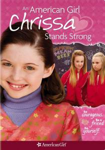 Крисса не сдается (видео) / An American Girl: Chrissa Stands Strong